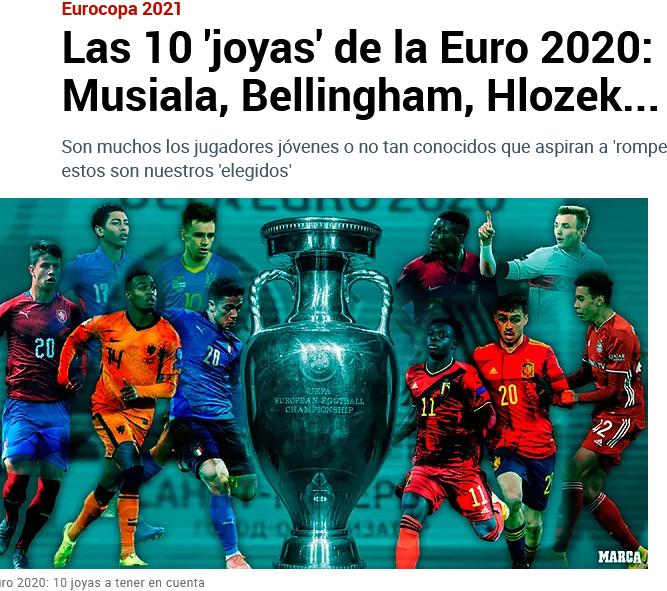 Screenshot 2021-06-11 at 13-56-58 Las 10 'joyas' de la Euro 2020 Pedri, Musiala, Bellingham, Hlozek